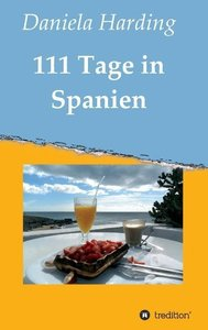 111 Tage in Spanien