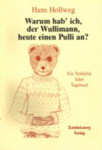 Warum hab' ich, der Wullimann, heute einen Pulli an?