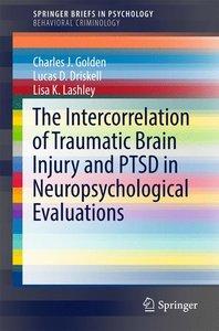 The Intercorrelation of Traumatic Brain Injury and PTSD in Neuro