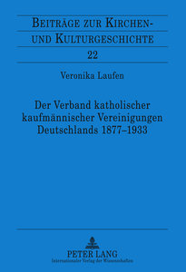 Der Verband katholischer kaufmännischer Vereinigungen Deutschlan