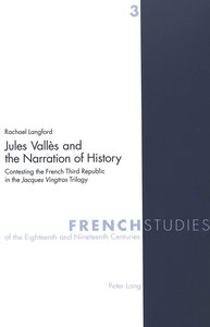 Jules Vallès and the Narration of History
