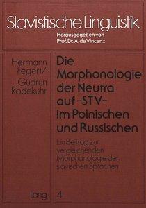 Die Morphonologie der Neutra auf -stv- im Polnischen und Russisc