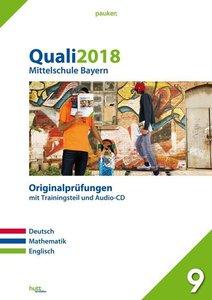 Quali 2018 - Mittelschule Bayern. Originalprüfungen