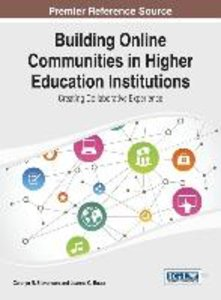 Building Online Communities in Higher Education Institutions: Cr