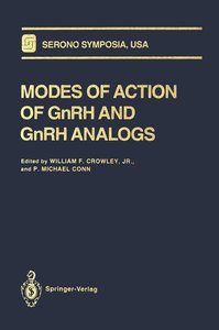 Modes of Action of GnRH and GnRH Analogs