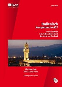 Italienisch - Kompetent in A2? Schülerbuch mit MP3-CD - Komplett