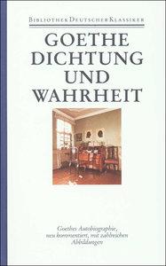 Autobiographische Schriften 1. Dichtung und Wahrheit