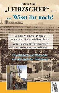 Leibzscher - Weesde noch? Leipzig
