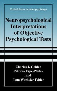 Neuropsychological Interpretation of Objective Psychological Tes