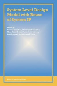 System Level Design Model with Reuse of System IP