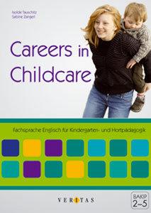 Careers in Childcare. Mit Audio-CD