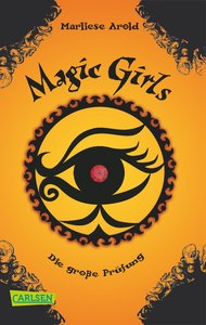 Magic Girls 05: Die große Prüfung