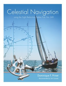 "Celestial Navigation - with the Sight Reduction Tables from ""Pub"