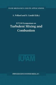 IUTAM Symposium on Turbulent Mixing and Combustion