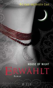 House of Night 03. Erwählt