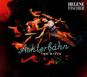 Achterbahn-The Mixes