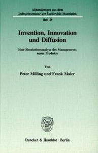 Invention, Innovation und Diffusion