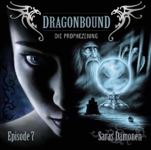 Dragonbound 07. Saras Dämonen