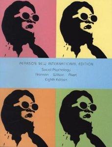 Social Psychology, New International Edition