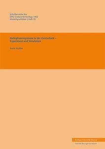 Mehrphasensysteme in der Geotechnik - Experiment und Simulation