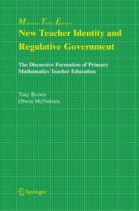 New Teacher Identity and Regulative Government