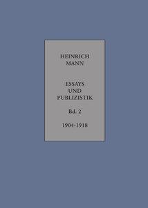 Essays und Publizistik Band 2