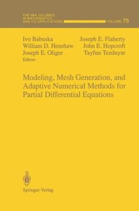 Modeling, Mesh Generation, and Adaptive Numerical Methods for Pa