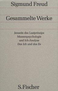 Jenseits des Lustprinzips / Massenpsychologie und Ich-Analyse /