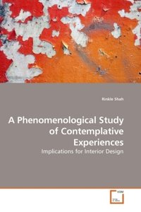 A Phenomenological Study of Contemplative Experiences