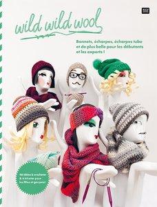 wild wild wool Bonnets, écharpes, écharpes tube et de plus belle