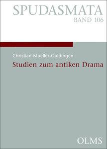 Studien zum antiken Drama