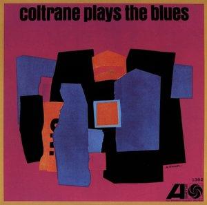 Coltrane Plays The Blues (Mono Remaster)