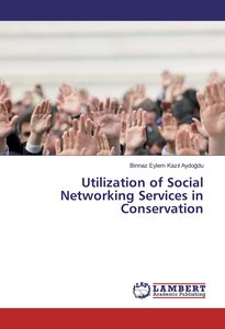 Utilization of Social Networking Services in Conservation