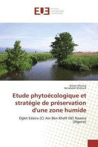 Etude phytoécologique et stratégie de préservation d'une zone hu