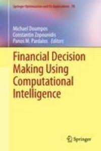 Financial Decision Making Using Computational Intelligence