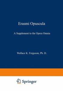 Erasmi Opuscula