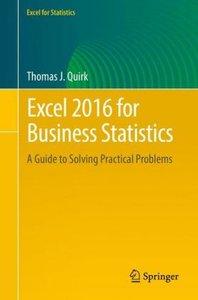 Excel 2016 for Business Statistics