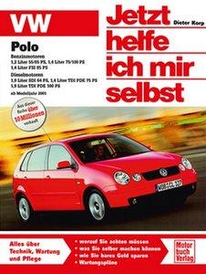 VW Polo ab Modelljahr 2001. Jetzt helfe ich mir selbst