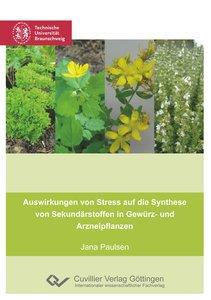 Auswirkungen von Stress auf die Synthese von Sekundärstoffen in