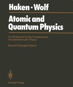 Atomic and Quantum Physics