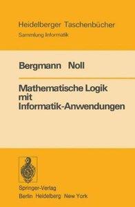 Mathematische Logik mit Informatik-Anwendungen