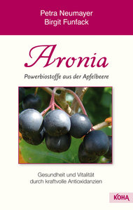 Aronia - Powerbiostoffe aus der Apfelbeere