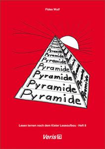 Lesen lernen. Heft 8. Nach dem Kieler Leseaufbau / Pyramide. Dru