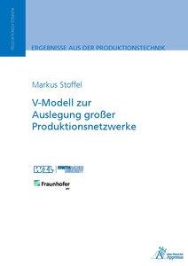 V-Modell zur Auslegung großer Produktionsnetzwerke