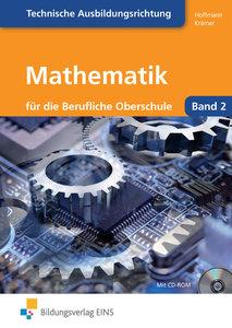 Mathematik für die berufliche Oberstufe. Technik. Klasse 12