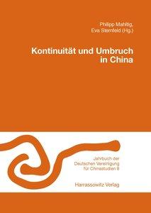 Jahrbuch der Deutschen Vereinigung für Chinastudien 08. Kontinui