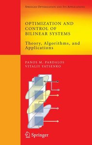 Optimization and Control of Bilinear Systems