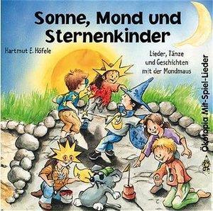 Sonne, Mond und Sternenkinder. CD