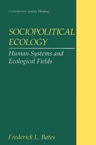 Sociopolitical Ecology