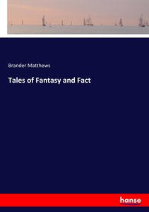 Tales of Fantasy and Fact